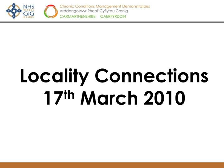 Locality connections 17 th march 2010 l.jpg