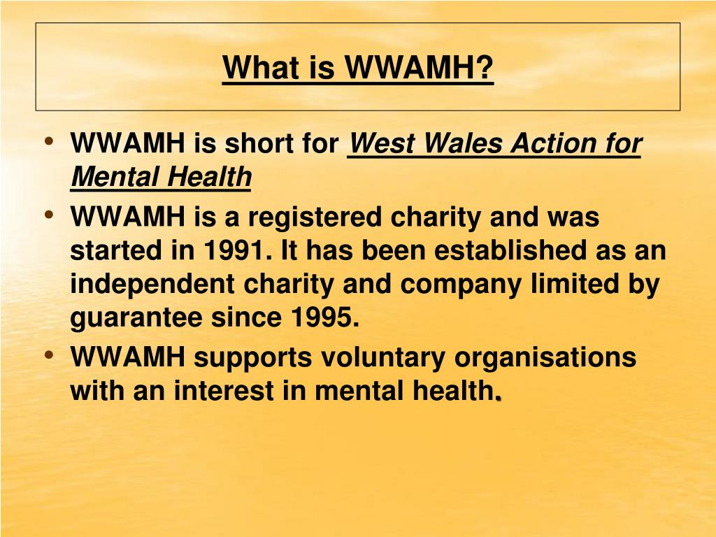 What is WWAMH?