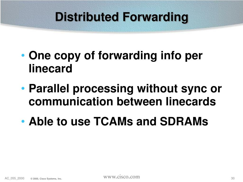 Distributed Forwarding