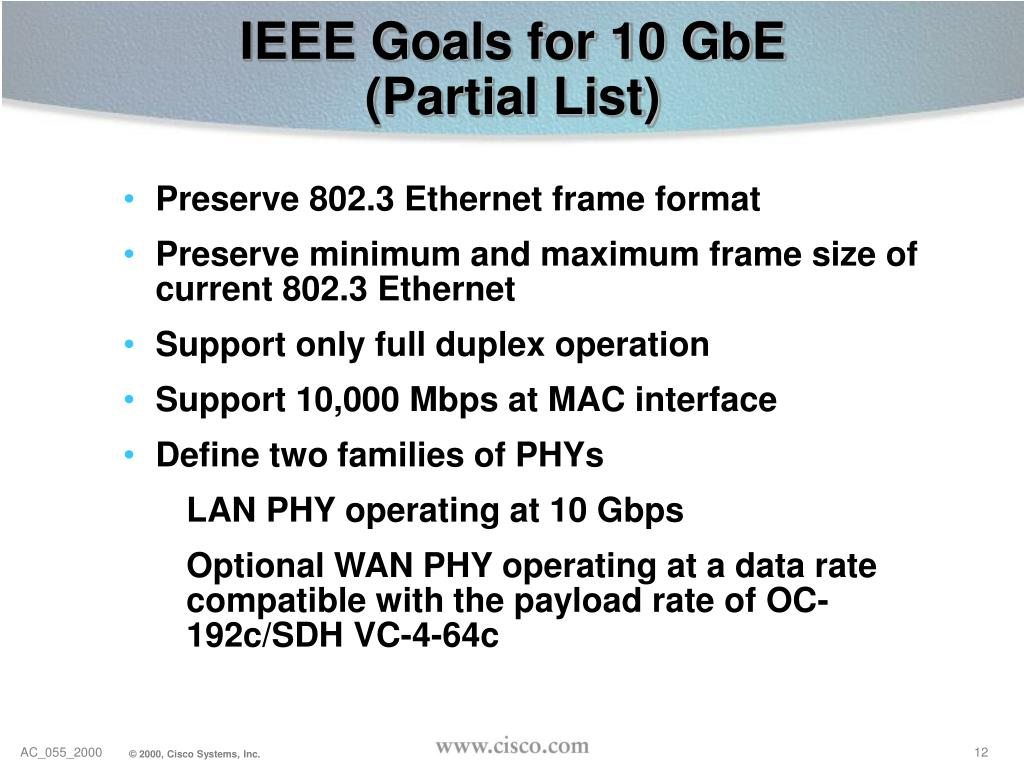 IEEE Goals for 10 GbE