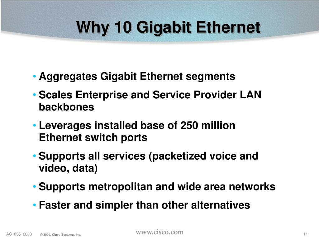 Why 10 Gigabit Ethernet