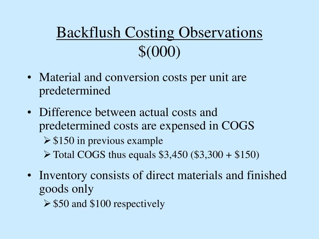 Backflush Costing Observations