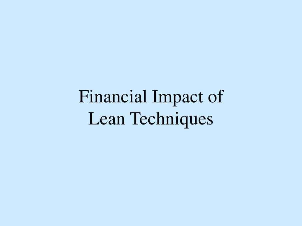 Financial Impact of