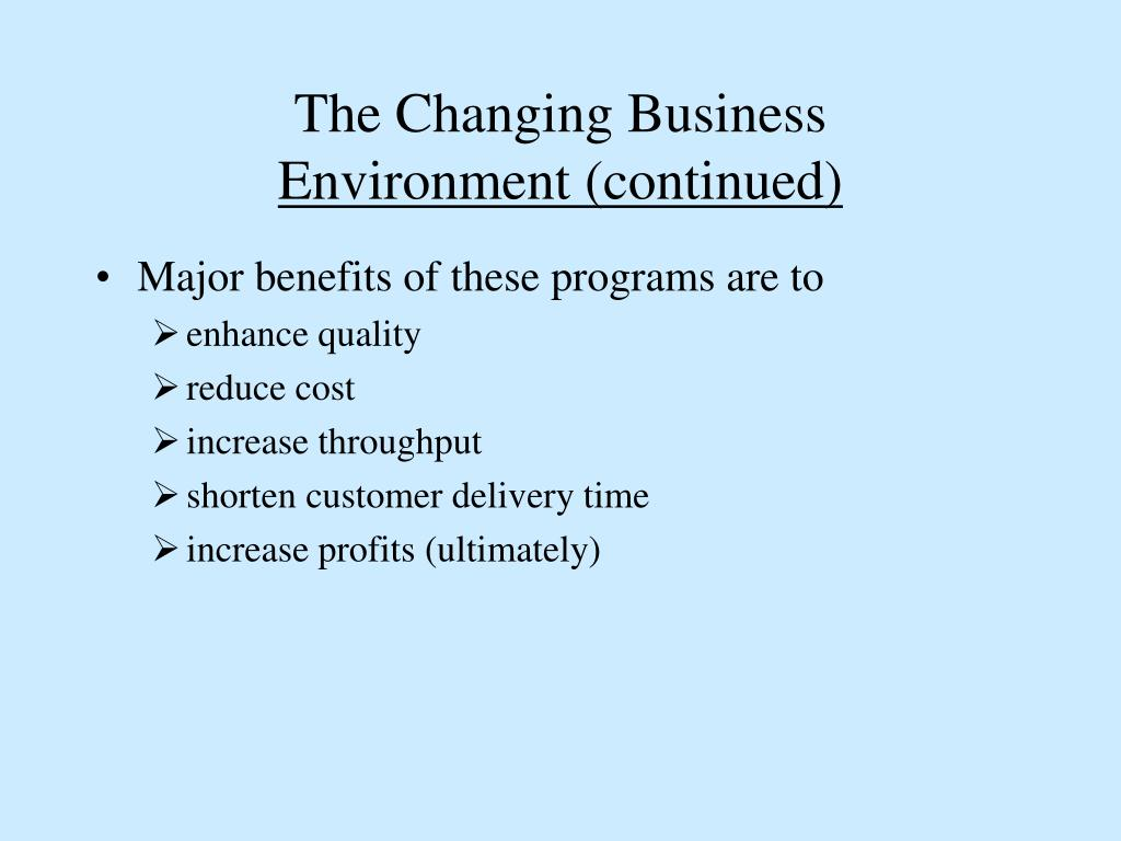 The Changing Business