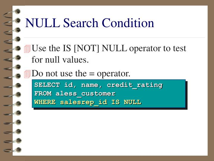 NULL Search Condition