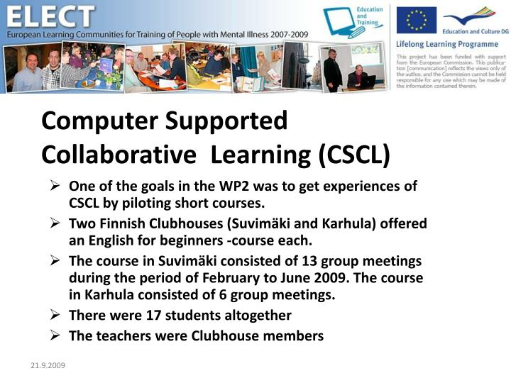 Computer supported collaborative learning cscl l.jpg