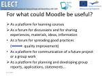 for what could moodle be useful