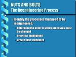 nuts and bolts the reengineering process10