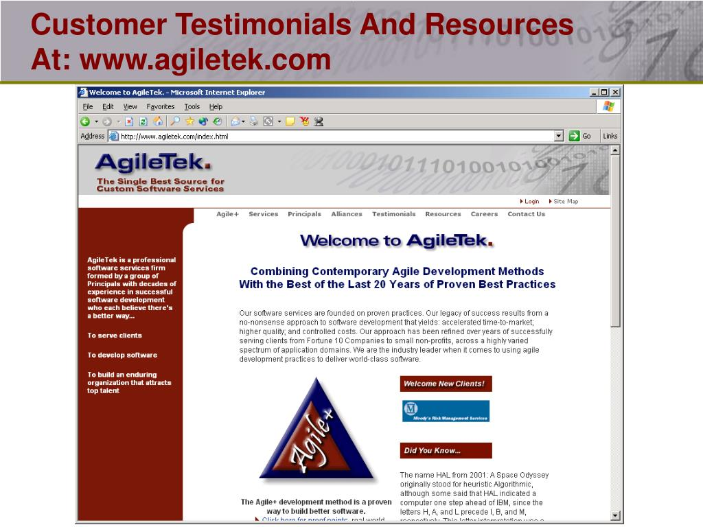 Customer Testimonials And Resources At: www.agiletek.com