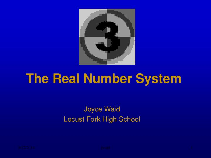 The real number system l.jpg