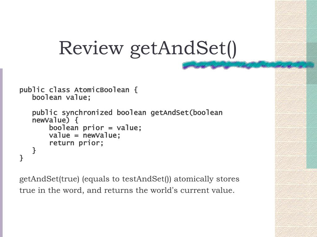 Review getAndSet()