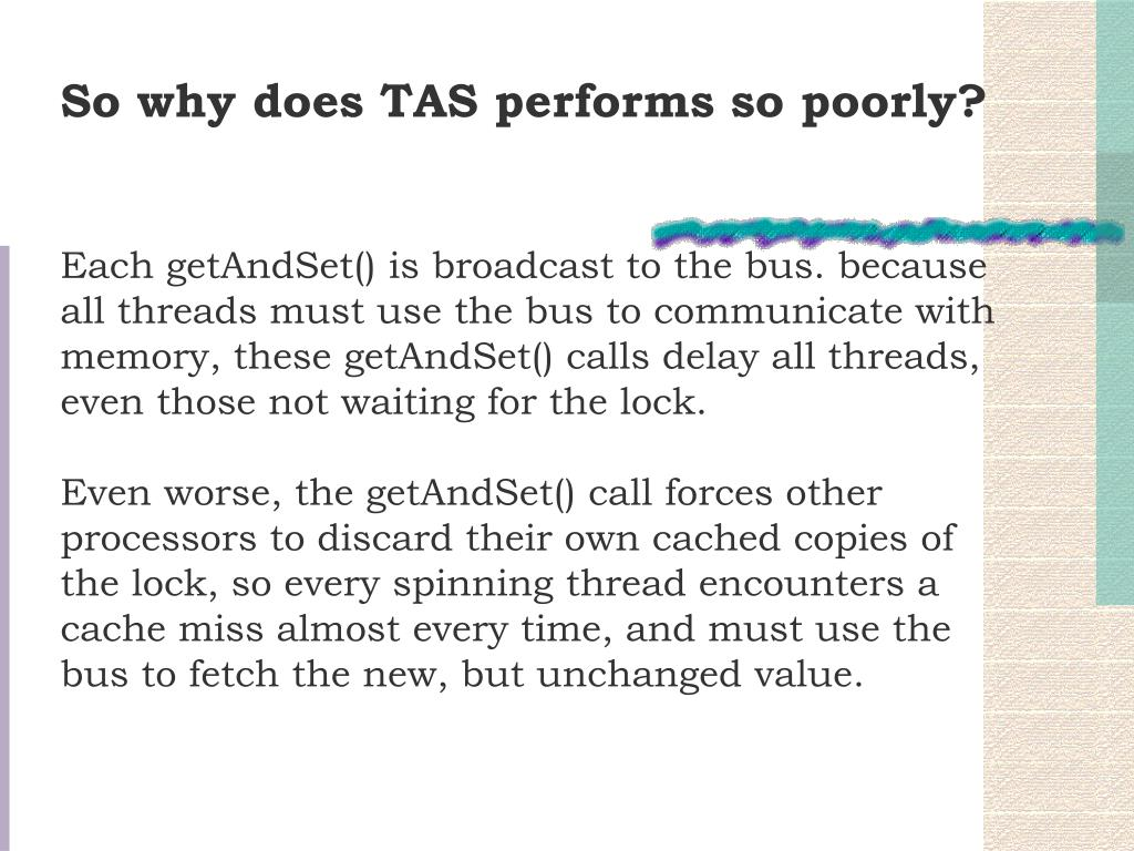 So why does TAS performs so poorly?