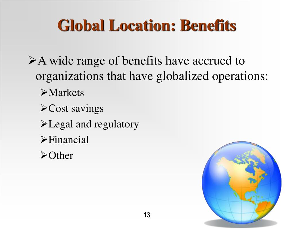 Global Location: Benefits