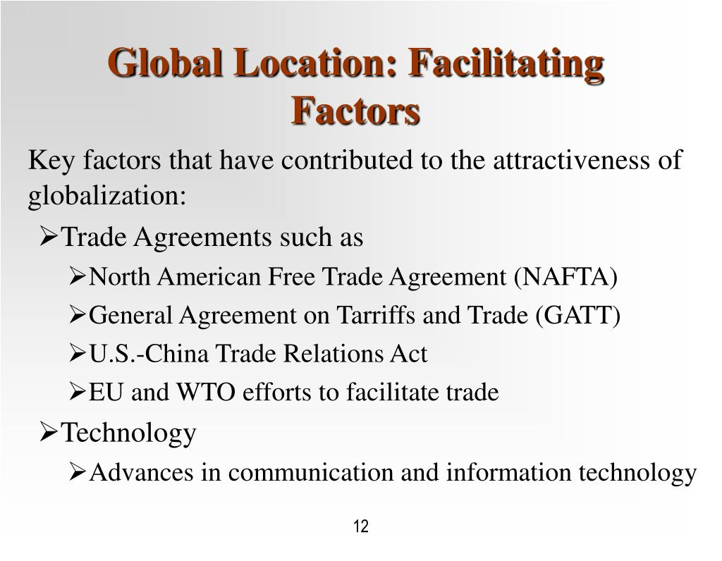 Global Location: Facilitating Factors
