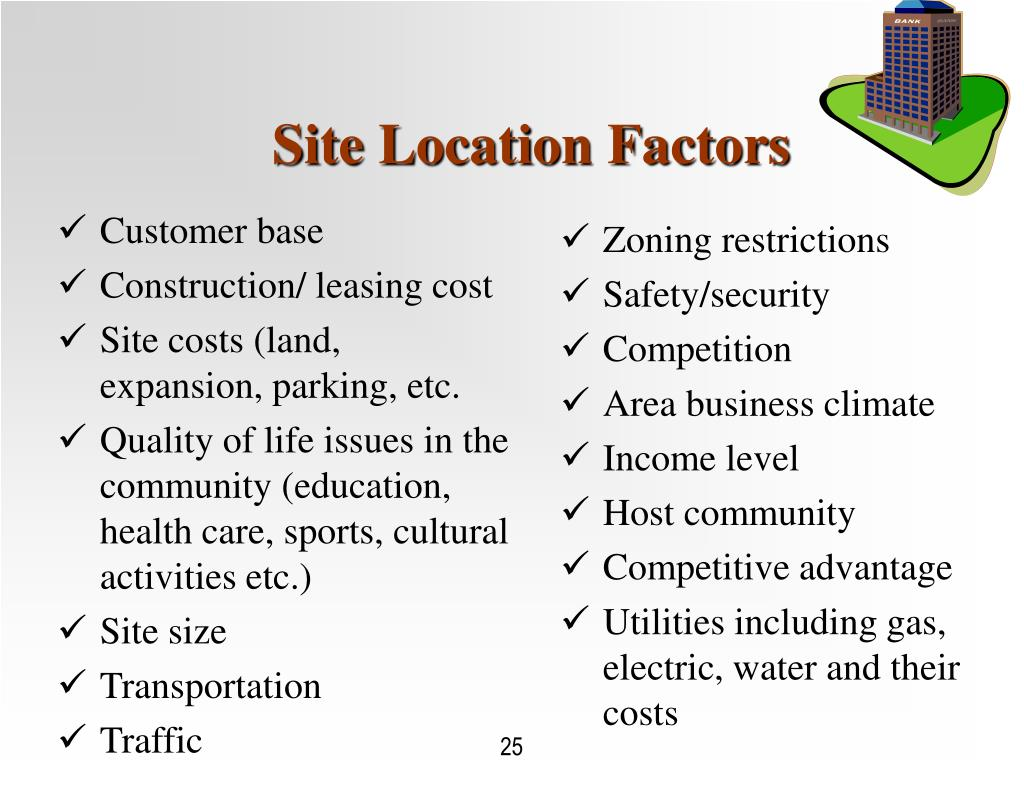 Site Location Factors