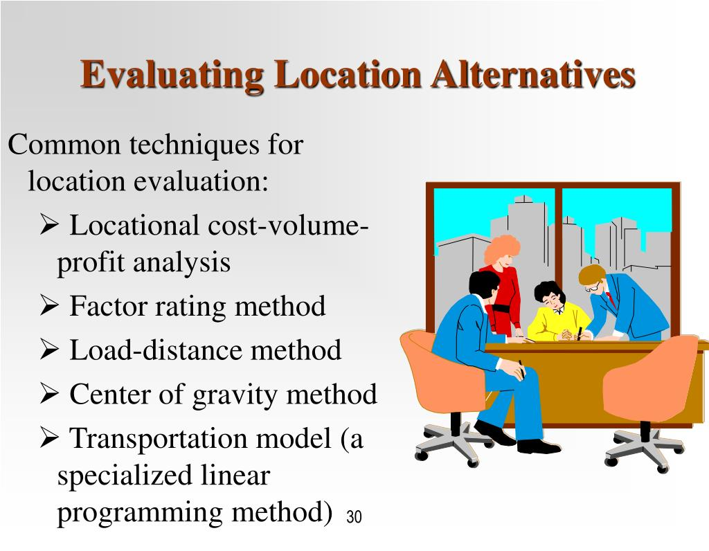 Evaluating Location Alternatives