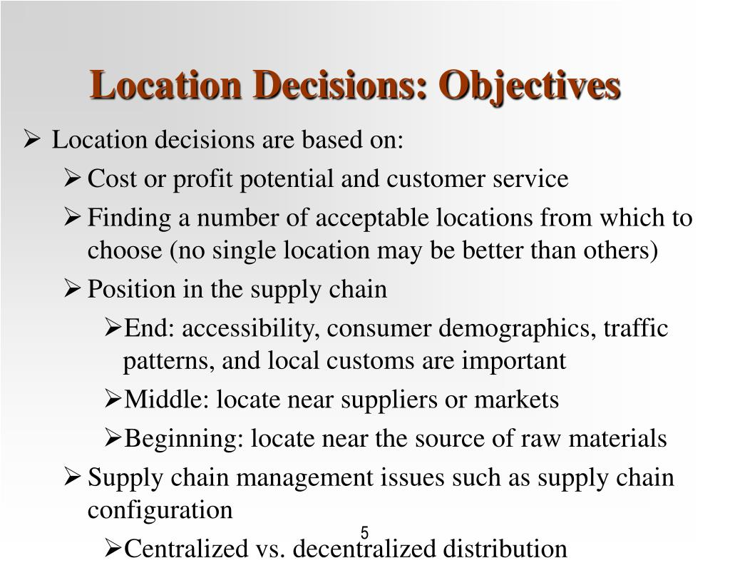 Location Decisions: Objectives