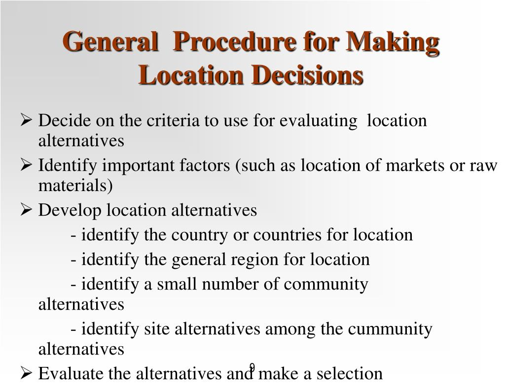General  Procedure for Making Location Decisions