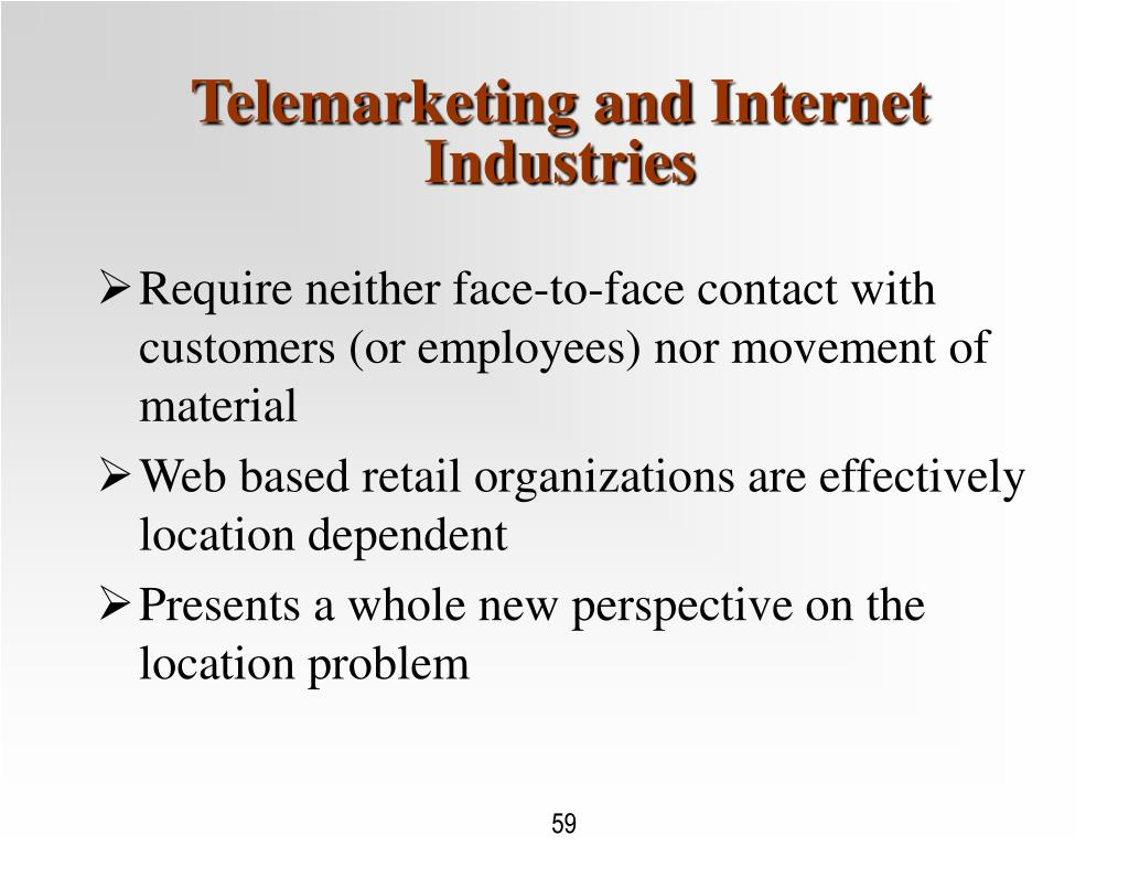 Telemarketing and Internet Industries