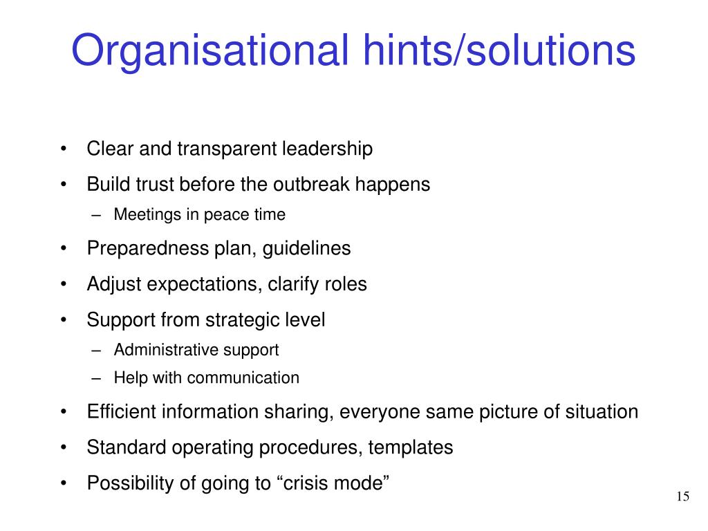 Organisational hints/solutions