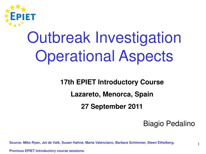 Outbreak investigation operational aspects l.jpg