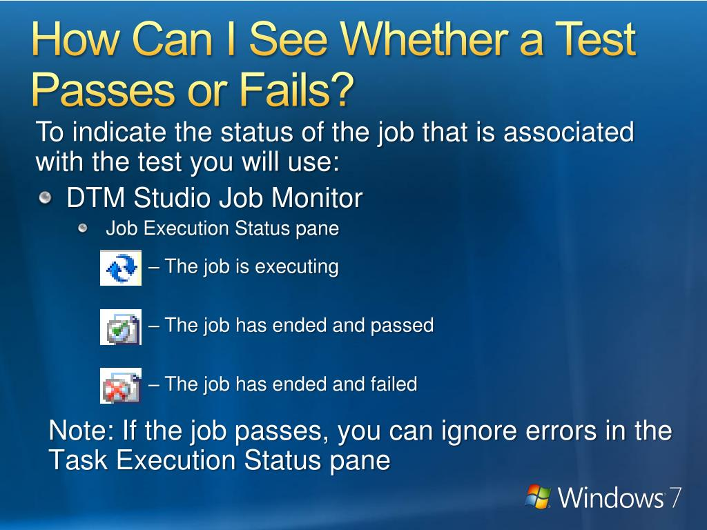 How Can I See Whether a Test Passes or Fails?