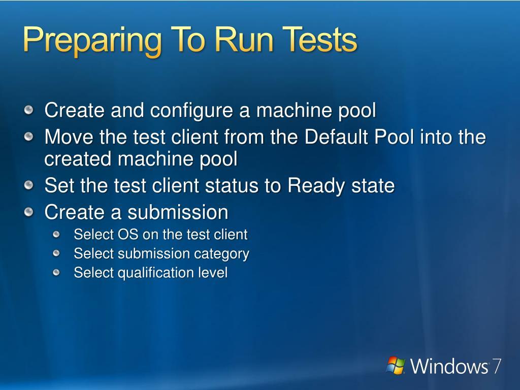 Preparing To Run Tests