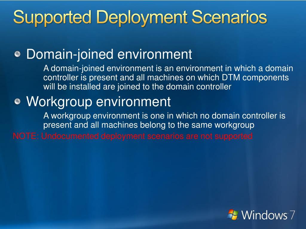 Supported Deployment Scenarios