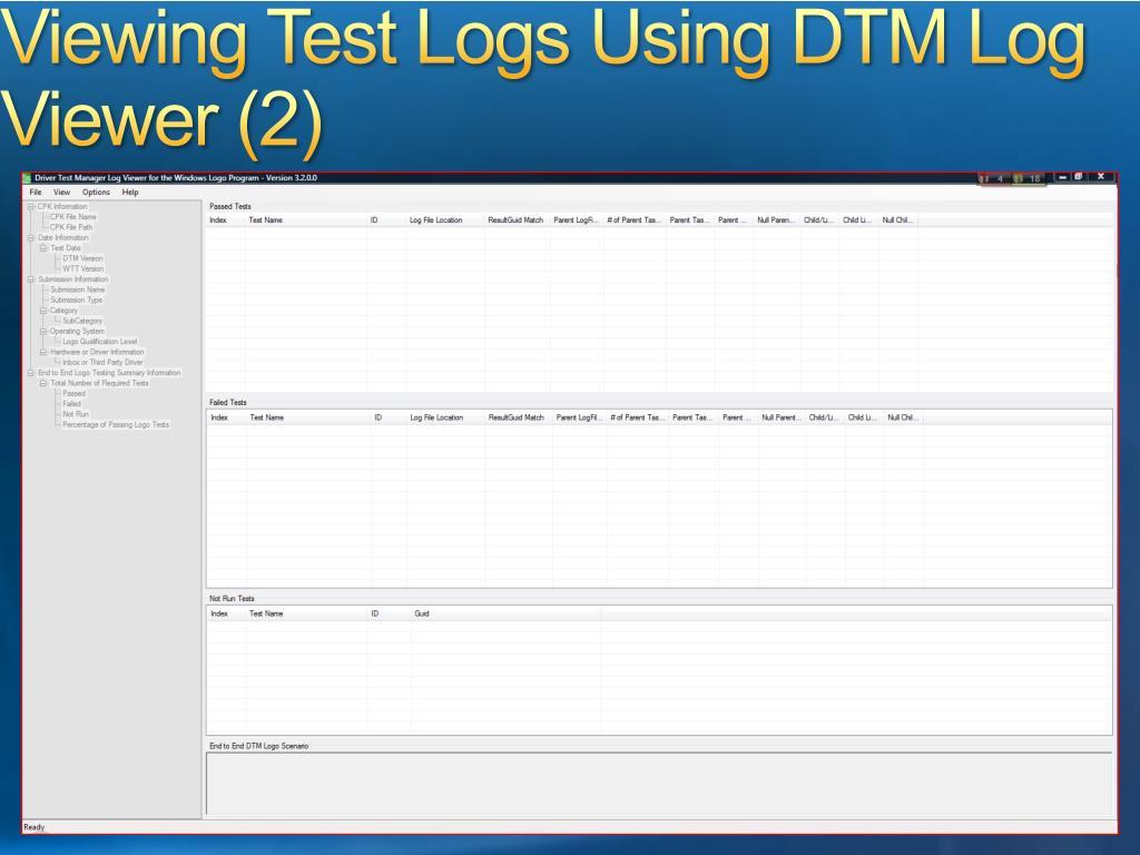 Viewing Test Logs Using DTM Log Viewer (2)