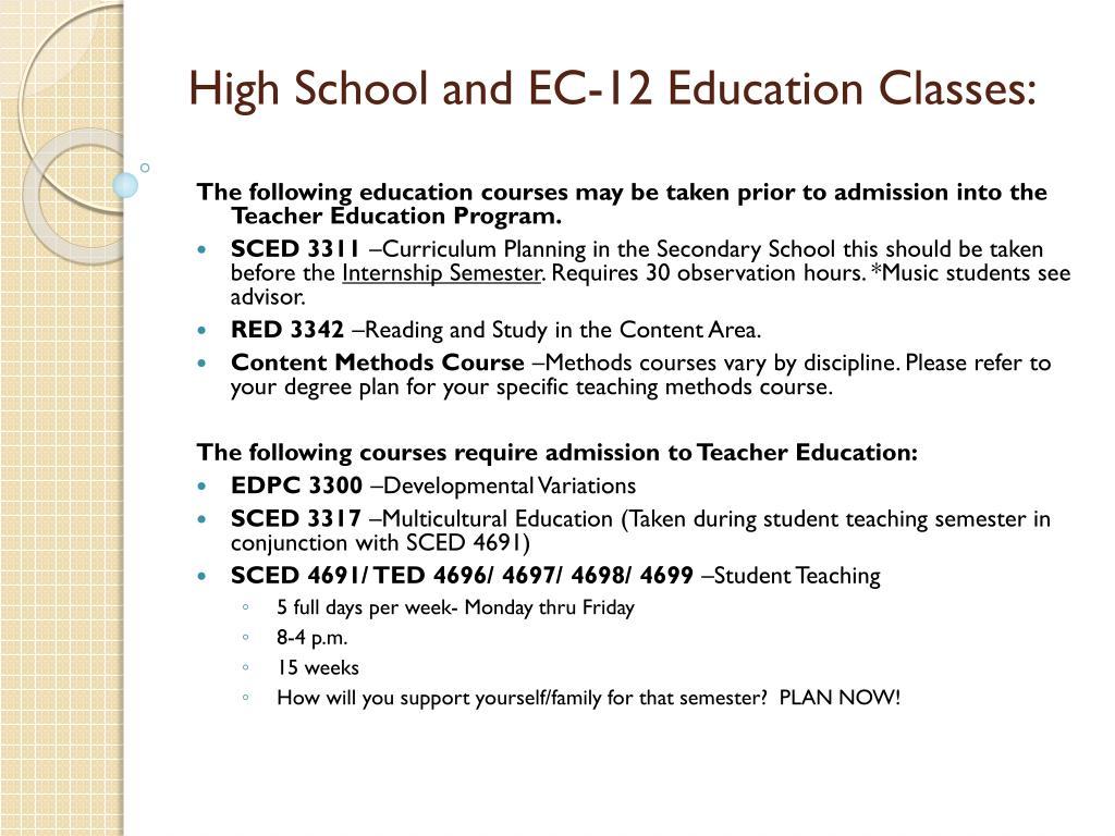 High School and EC-12 Education Classes: