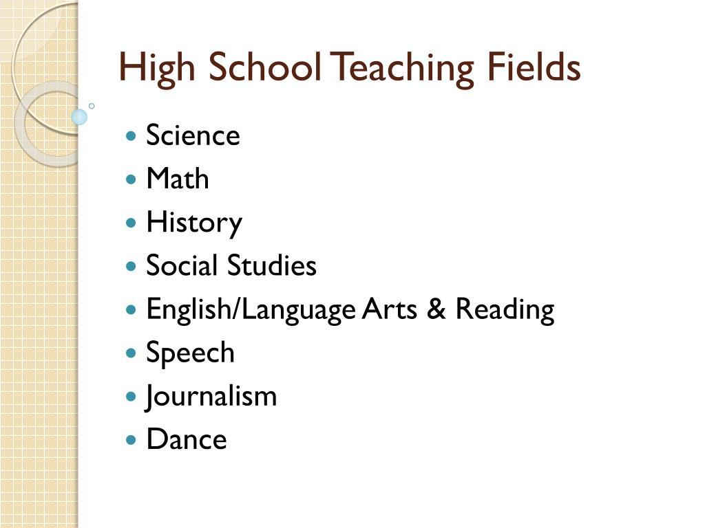 High School Teaching Fields