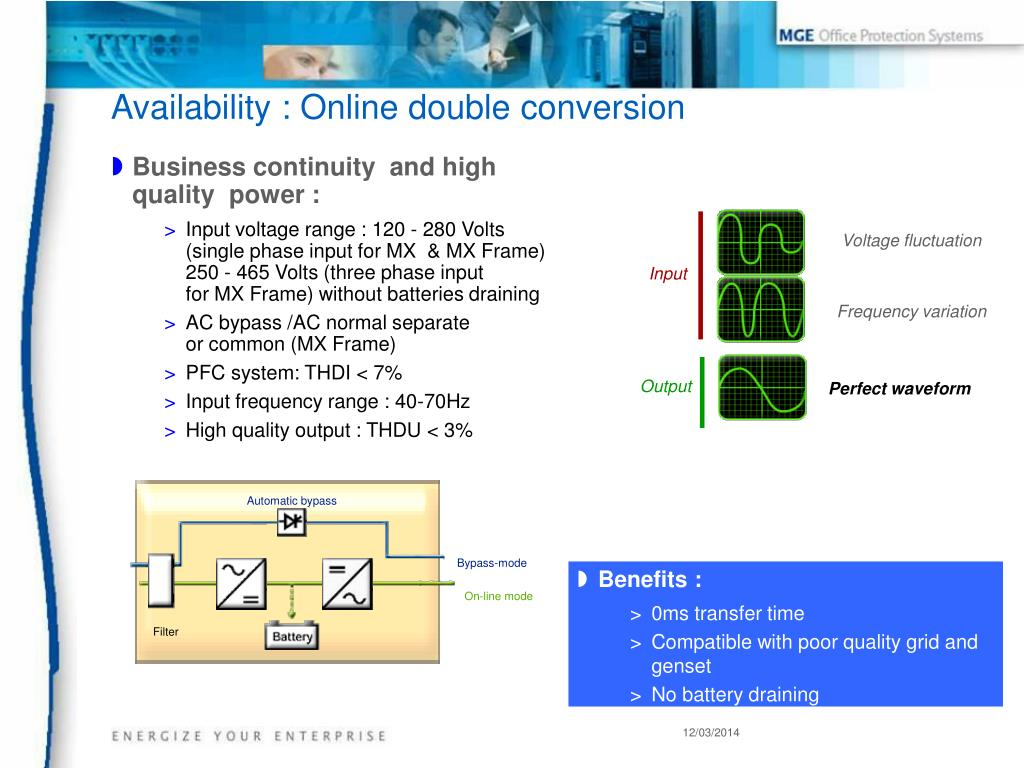 Business continuity  and high quality  power :