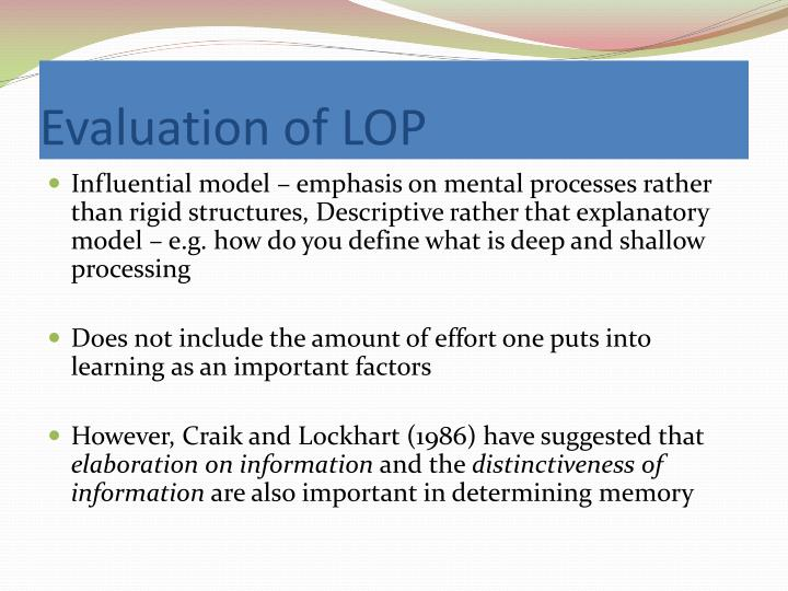 a study on recreating craik and lockharts levels of processing theory Craik and lockhart (1972) proposed the idea that deeper levels of _____ result in stronger the levels of processing memory proposed by craik and lockhart.