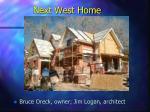 next west home