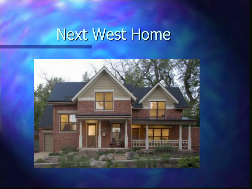 Next West Home