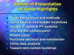 outline of presentation on study highlights