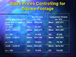sales prices controlling for square footage
