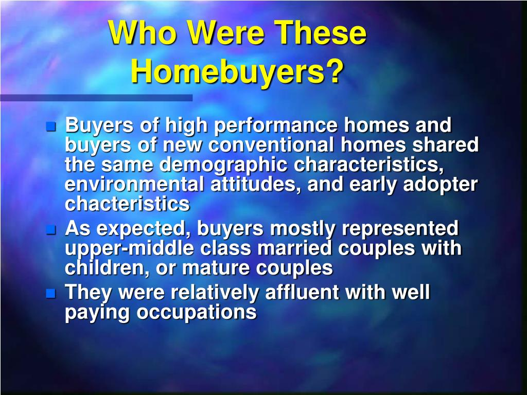 Who Were These Homebuyers?