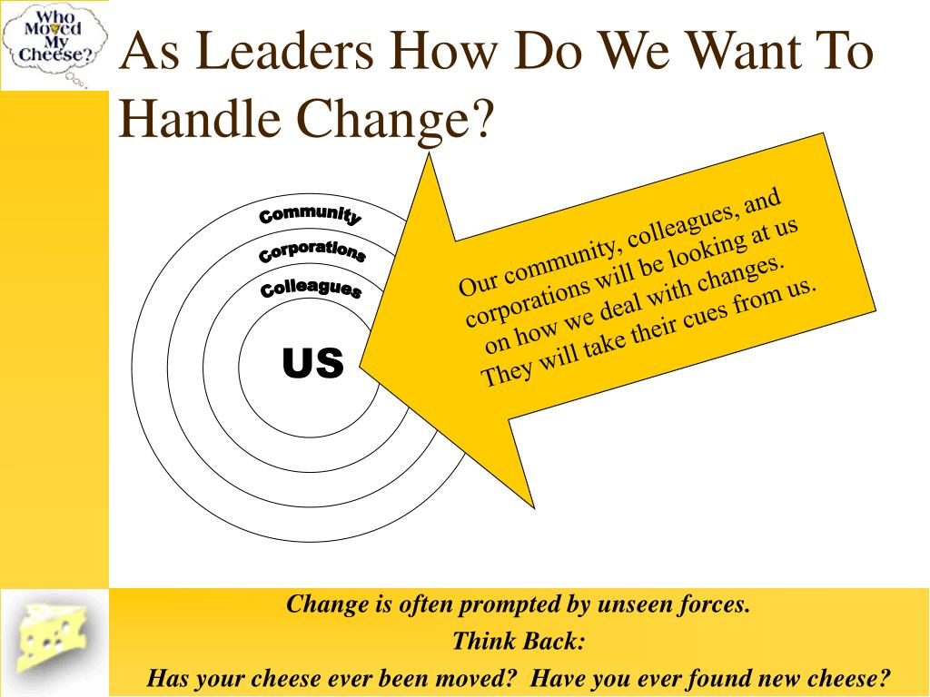 As Leaders How Do We Want To Handle Change?