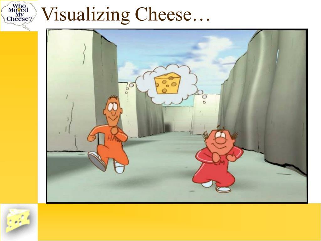 Visualizing Cheese…