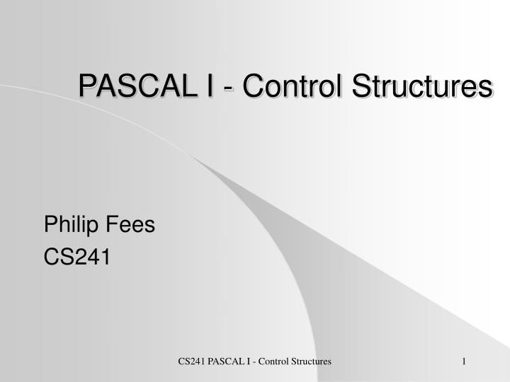 Pascal i control structures