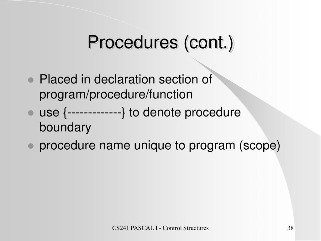 Procedures (cont.)