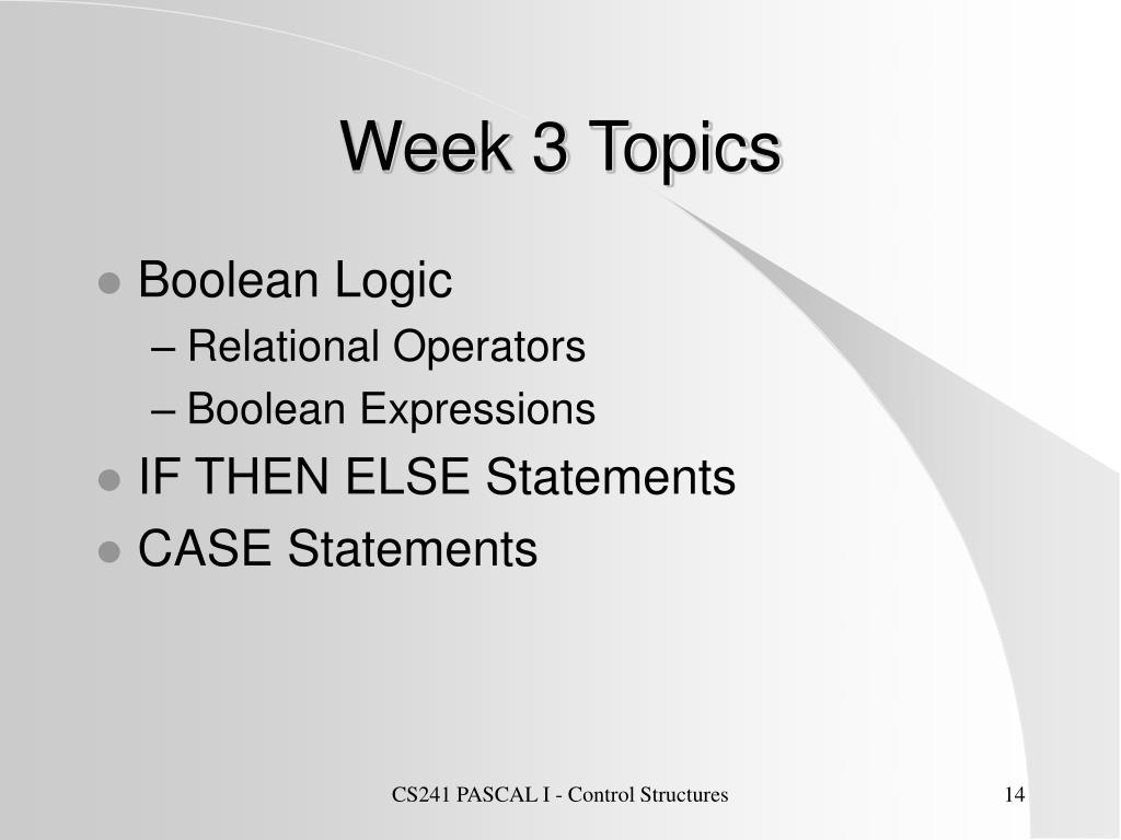 Week 3 Topics