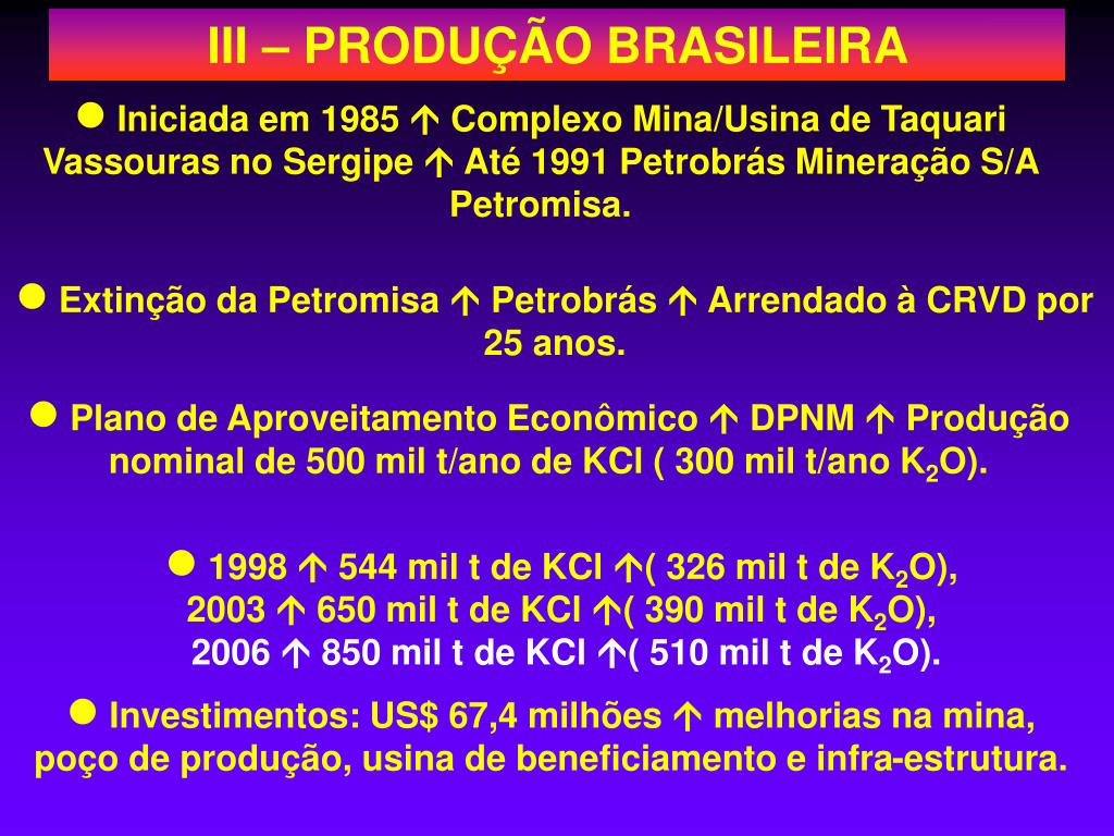 III – PRODUÇÃO BRASILEIRA
