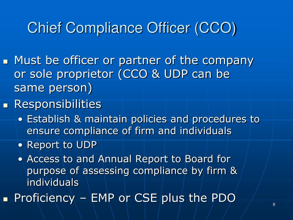 Chief Compliance Officer (CCO)