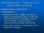 client relationships things you must tell your clients in writing