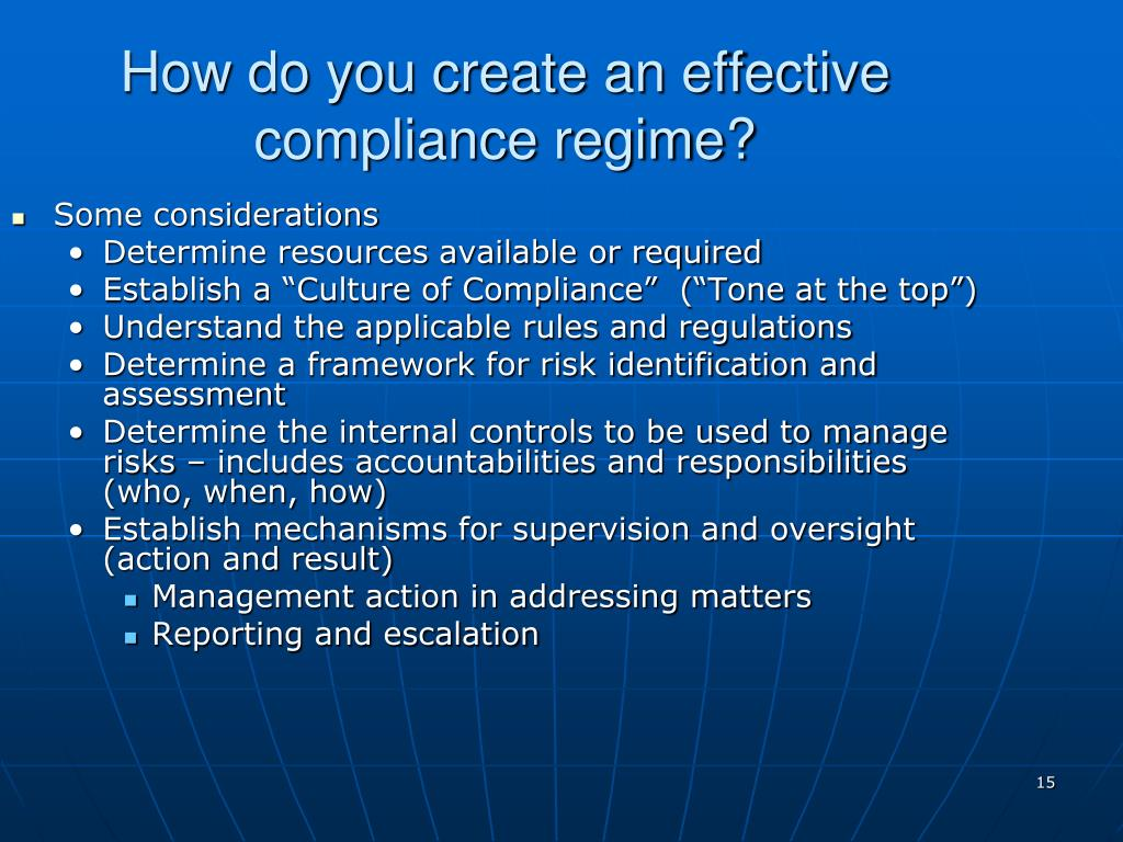 How do you create an effective compliance regime?