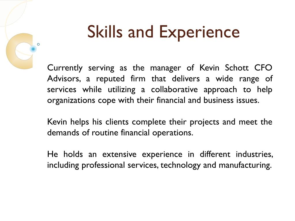 Skills and Experience