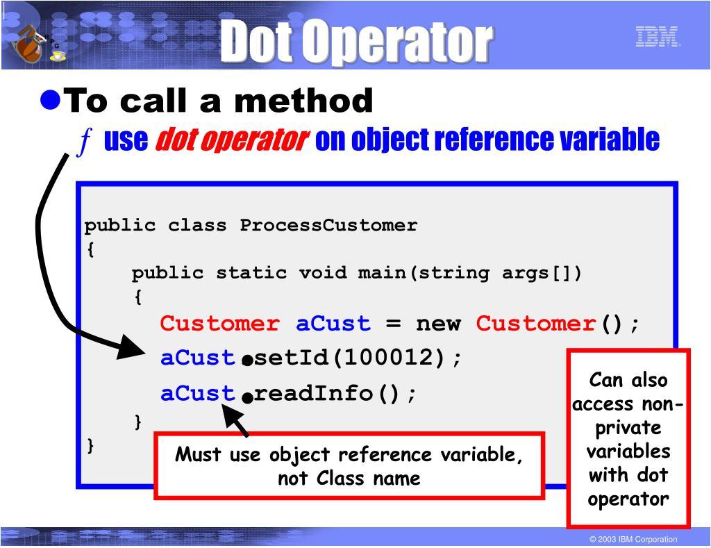Dot Operator