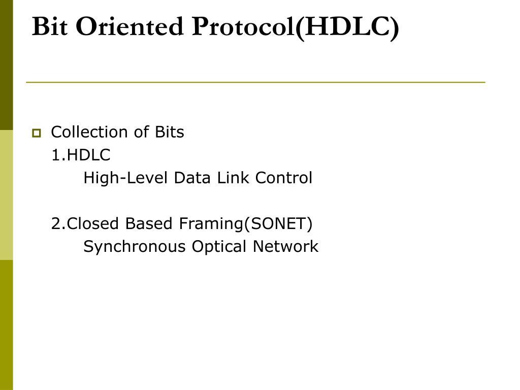 Bit Oriented Protocol(HDLC)
